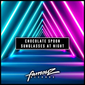 CHOCOLATE SPOON - SUNGLASSES AT NIGHT